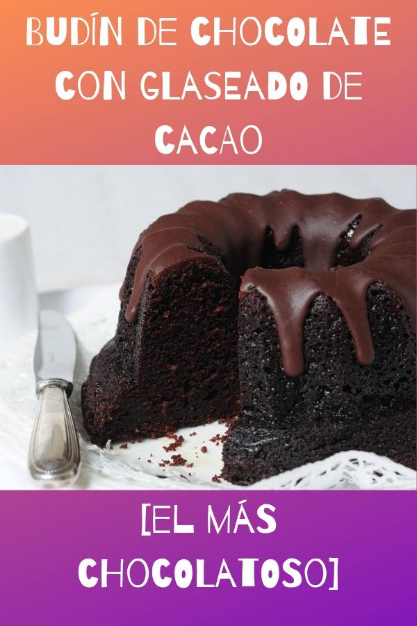budín de chocolate con glaseado de cacao