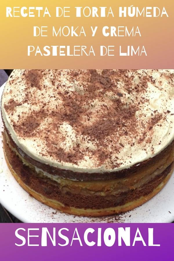 receta de torta húmeda de moka y crema pastelera de lima