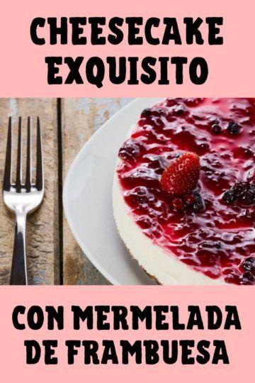 cheesecake con mermelada de frambuesa