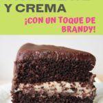 Torta de chocolate y crema con un toque de Brandy