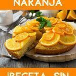 Bizcocho de naranja sin harina