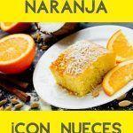 Bizcocho de naranja y nueces delicioso