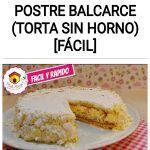 Como hacer un POSTRE BALCARCE (torta sin horno) [FÁCIL]