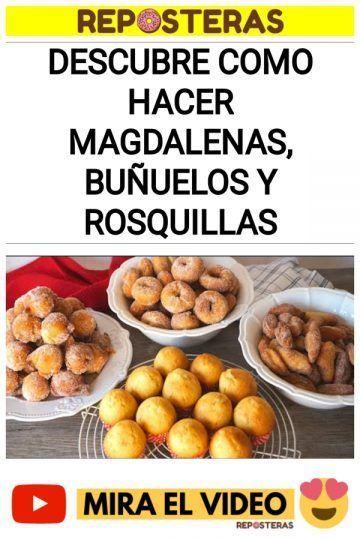 Descubre como hacer magdalenas, buñuelos y rosquillas