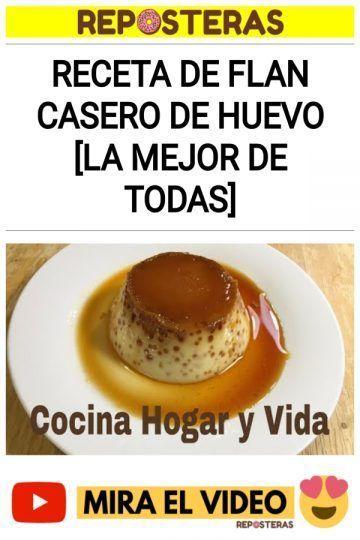 Receta de Flan Casero de Huevo [LA MEJOR DE TODAS]