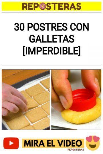 30 Postres con GALLETAS [IMPERDIBLE]