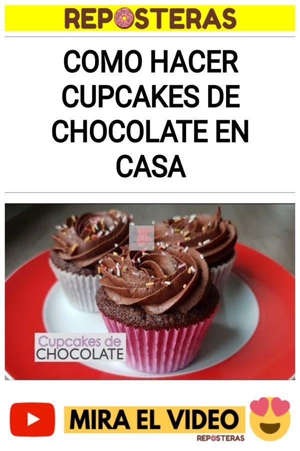 Como hacer Cupcakes de chocolate en casa