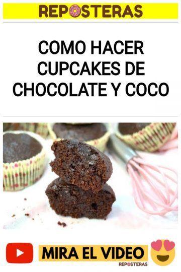 Como hacer cupcakes de chocolate y coco