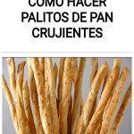 Como hacer palitos de pan CRUJIENTES