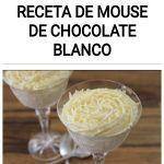 Como hacer una receta de MOUSE DE CHOCOLATE BLANCO