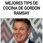 Estos son los mejores TIPS de Cocina De Gordon Ramsay