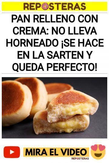 PAN relleno con crema: No lleva horneado ¡Se hace en la sarten y queda perfecto!