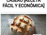 Prepara Pan casero [RECETA FÁCIL y ECONÓMICA]