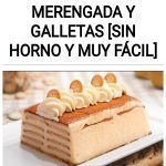 TARTA de Leche Merengada y Galletas [SIN HORNO y MUY FÁCIL]