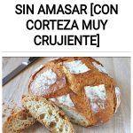 Como hacer pan SIN AMASAR [con corteza MUY CRUJIENTE]