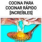 23 Trucos de COCINA para cocinar rápido [INCREÍBLES]