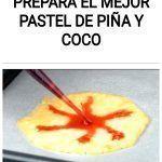 Prepara el mejor PASTEL de PIÑA y COCO