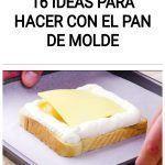 16 ideas para hacer con el pan de molde
