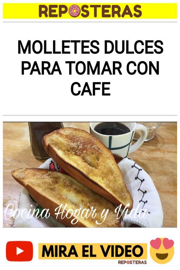 Molletes Dulces para Tomar con Cafe