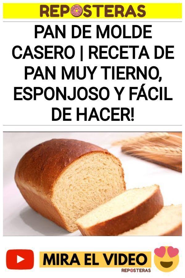 Pan de Molde Casero | Receta de Pan muy Tierno, Esponjoso y Fácil de Hacer!