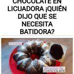Bizcocho de chocolate en licuadora ¡Quién dijo que se necesita batidora?