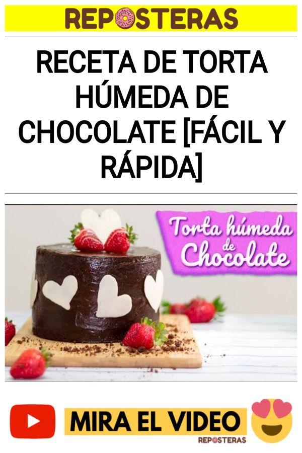 Receta de TORTA HÚMEDA DE CHOCOLATE [fácil y rápida]