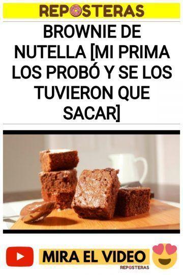 Brownie de Nutella [MI PRIMA LOS PROBÓ Y SE LOS TUVIERON QUE SACAR]