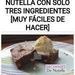 Brownies de Nutella con solo tres ingredientes [MUY FÁCILES DE HACER]