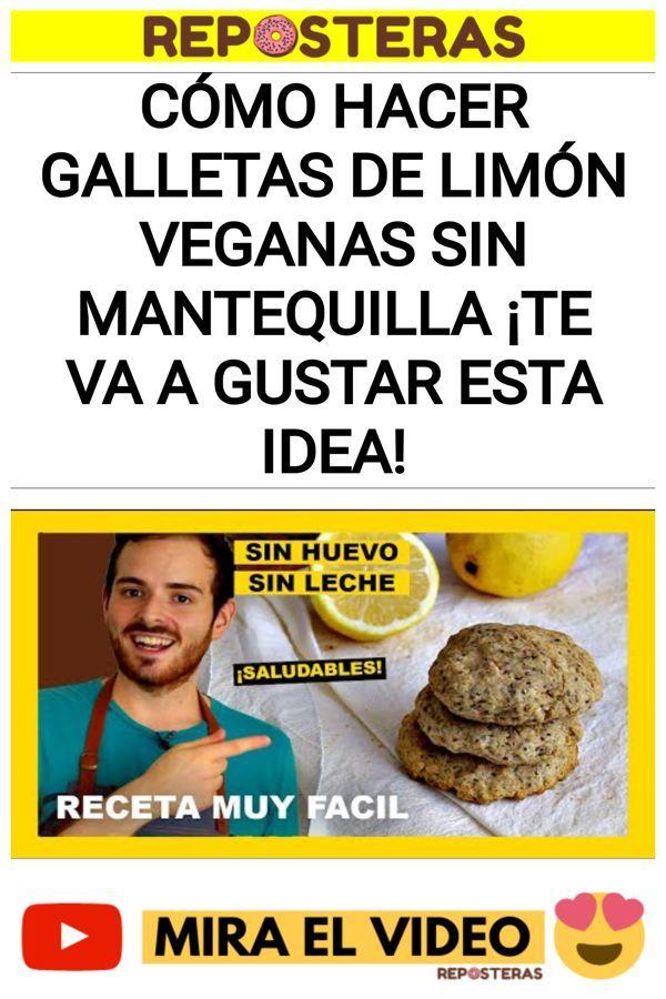 Cómo hacer galletas de limón veganas sin mantequilla ¡Te va a gustar esta idea!