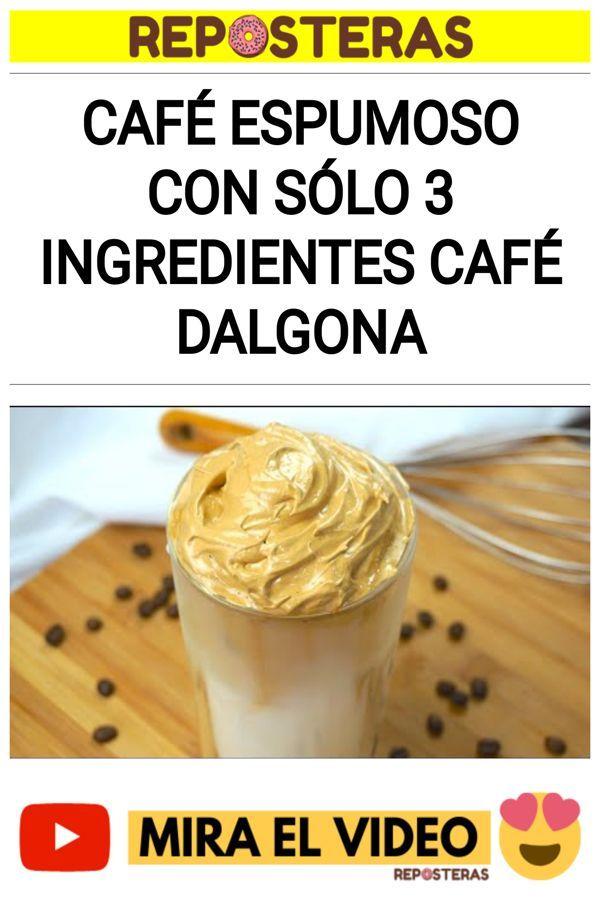 Café espumoso con sólo 3 ingredientes Café dalgona