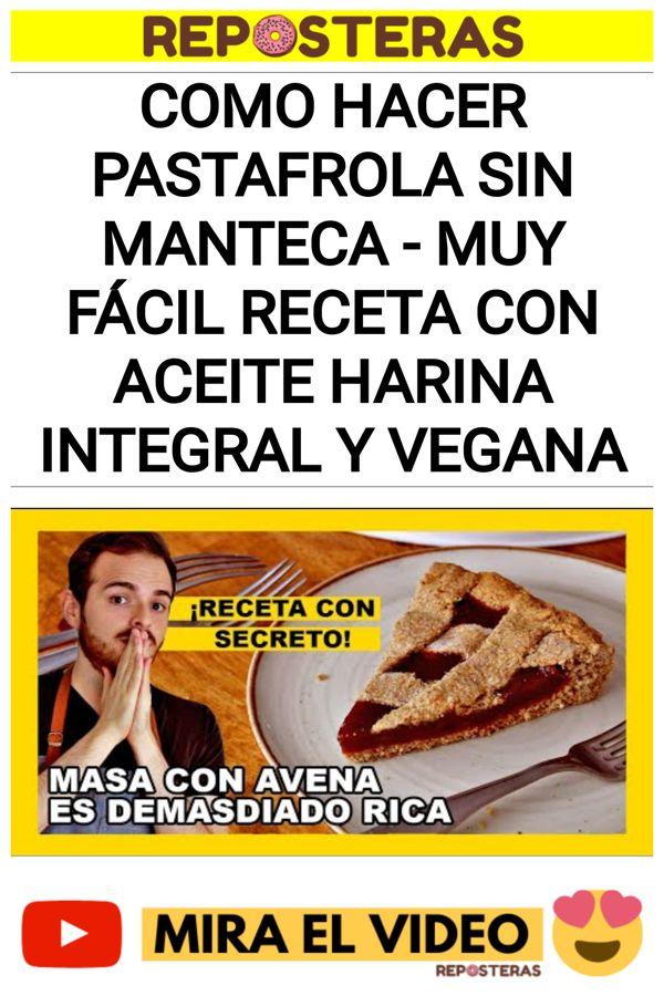 Como hacer pastafrola SIN manteca - MUY FÁCIL Receta con ACEITE harina integral Y VEGANA