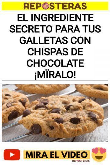 El ingrediente secreto para tus galletas con chispas de chocolate ¡Mïralo!