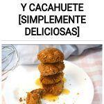 Galletas de avena y cacahuete [SIMPLEMENTE DELICIOSAS]