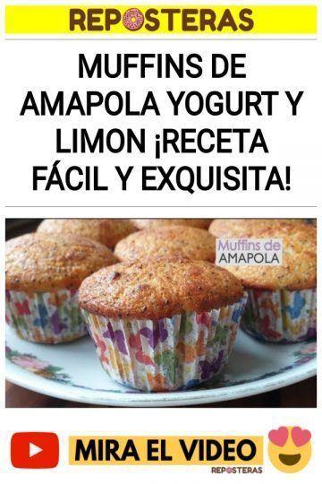 Muffins de amapola yogurt y limon ¡Receta fácil y exquisita!
