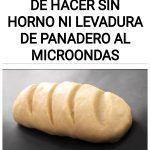 Pan Casero fácil de hacer SIN Horno ni Levadura de Panadero al Microondas