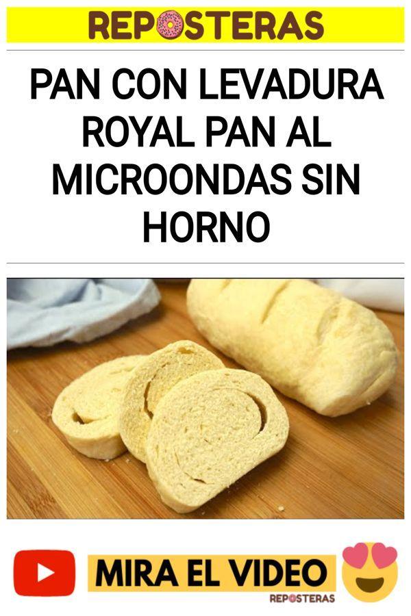 Pan con levadura royal Pan al microondas Sin horno
