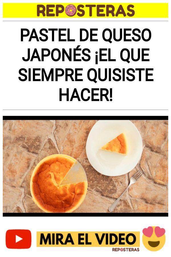 Pastel de queso japonés ¡El que siempre quisiste hacer!