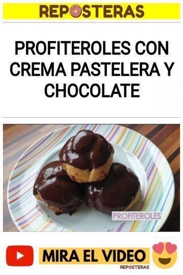 Profiteroles con crema pastelera y chocolate