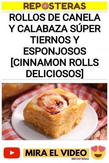Rollos de canela y calabaza súper tiernos y esponjosos [Cinnamon Rolls deliciosos]