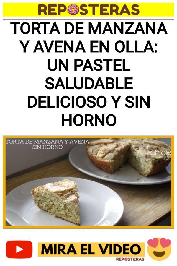 Torta de manzana y avena en olla: Un pastel saludable delicioso y sin horno