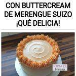 Torta de naranja con buttercream de merengue suizo ¡Qué delicia!
