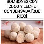Trufas o bombones con coco y leche condensada [Qué rico]