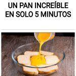 Un pan increíble en solo 5 minutos