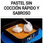 Alta cocina: Pastel sin cocción rápido y sabroso