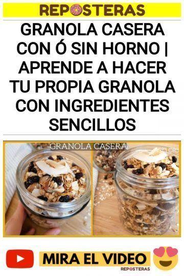 Granola Casera CON ó SIN HORNO | Aprende a hacer tu propia Granola con ingredientes sencillos