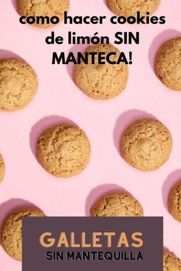 como hacer cookies de limón SIN MANTECA!